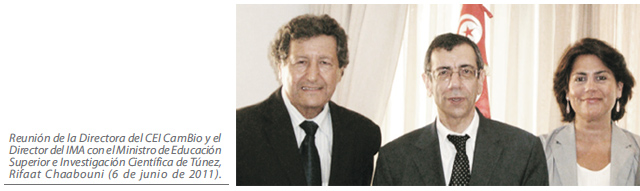 Reunión de la Directora del CEI CamBio y el Director del IMA con el Ministro de Educación Superior e Investigación Científica de Túnez, Rifaat Chaabouni (6 de junio de 2011).
