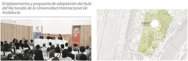 Emplazamiento y propuesta de adaptación del Aula del Rectorado de la Universidad Internacional de Andalucía