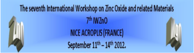 7th International Workshop on Zinc Oxide  and related Materials