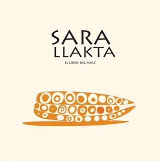 """portada del libro  """"Sara Llakta. El libro del maíz"""""""