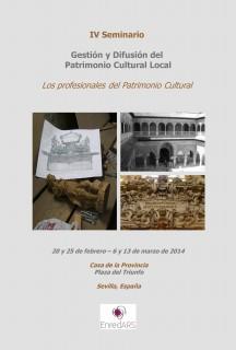Este seminario, que se desarrollará los días 20 y 25 de febrero y 6 y 13 de marzo, tiene como objetivo transferir la experiencia de los profesionales en la difusión y gestión del patrimonio cultural