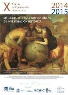 X Ciclo Internacional 'Métodos, Teorías y Nuevas Líneas de Investigación Histórica'
