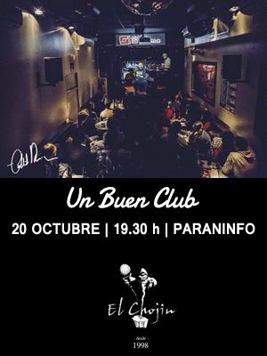 'Un Buen Club', El Chojin - Paraninfo UPO, viernes 22 de octubre a las 19.30 horas