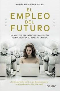 portada_el-empleo-del-futuro_manuel-hidalgo_201808301310
