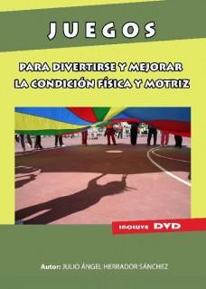 portada del libro libro 'Juegos para divertirse y mejorar la condición física y motriz'