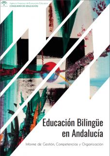 Informe de gestión, competencias y organización sobre la educación bilingüe en Andalucía