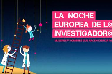 La Noche Europea de l@s Investigador2s