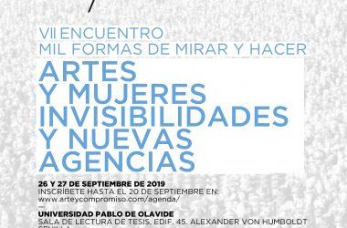 VII Encuentro 'Mil Formas de Mirar y Hacer': Artes y Mujeres. Invisibilidades y Nuevas Agencias