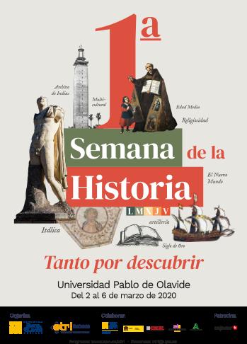 Primera Semana de la Historia - UPO - del 2 al 6 de marzo