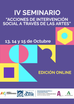 IV Seminario 'Acciones de intervención social a través de las artes' @ Online - Universidad Pablo de Olavide