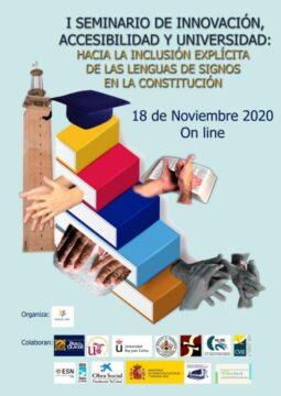 I Seminario de Innovación, Accesibilidad y Universidad: Hacia la inclusión de las lenguas de signos en la Constitución @ Online - Universidad Pablo de Olavide