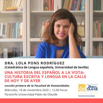 'Una historia del español a la vista: cultura escrita y lengua en la calle de hoy y de ayer' @ Online - Universidad Pablo de Olavide