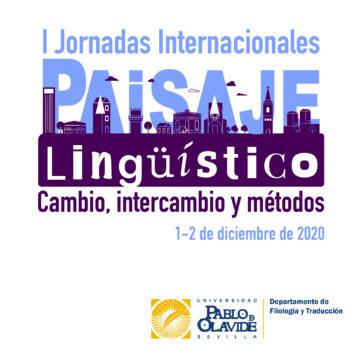 I Jornadas Internacionales sobre Paisaje Lingüístico @ Online - Universidad Pablo de Olavide