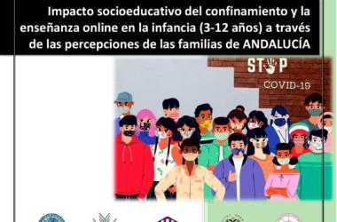 Impacto socioeducativo del confinamiento y la enseñanza online en la infancia (3 – 12 años) a través de las percepciones de las familias de Andalucía