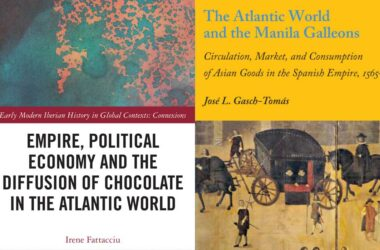 'The Atlantic World and the Manila Galleons: Circulation, Maket and Consumption of Asian Goods inthe Spanish Empire, 1565-1650' | 'Empire, Political Economy, and the Diffusion of Chocolate in the Atlantic World' (portadas de ambos libros)