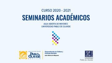Aula Abierta de Mayores UPO - Seminarios Académicos
