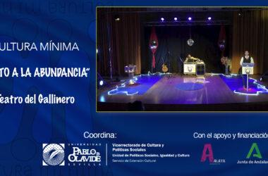 Culto a la Abundancia, Teatro del Gallinero