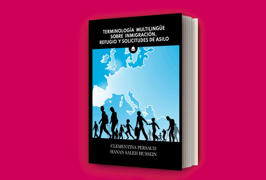 """Foto del libro """"Terminología multilingüe sobre inmigración, refugio y solicitudes de asilo"""""""